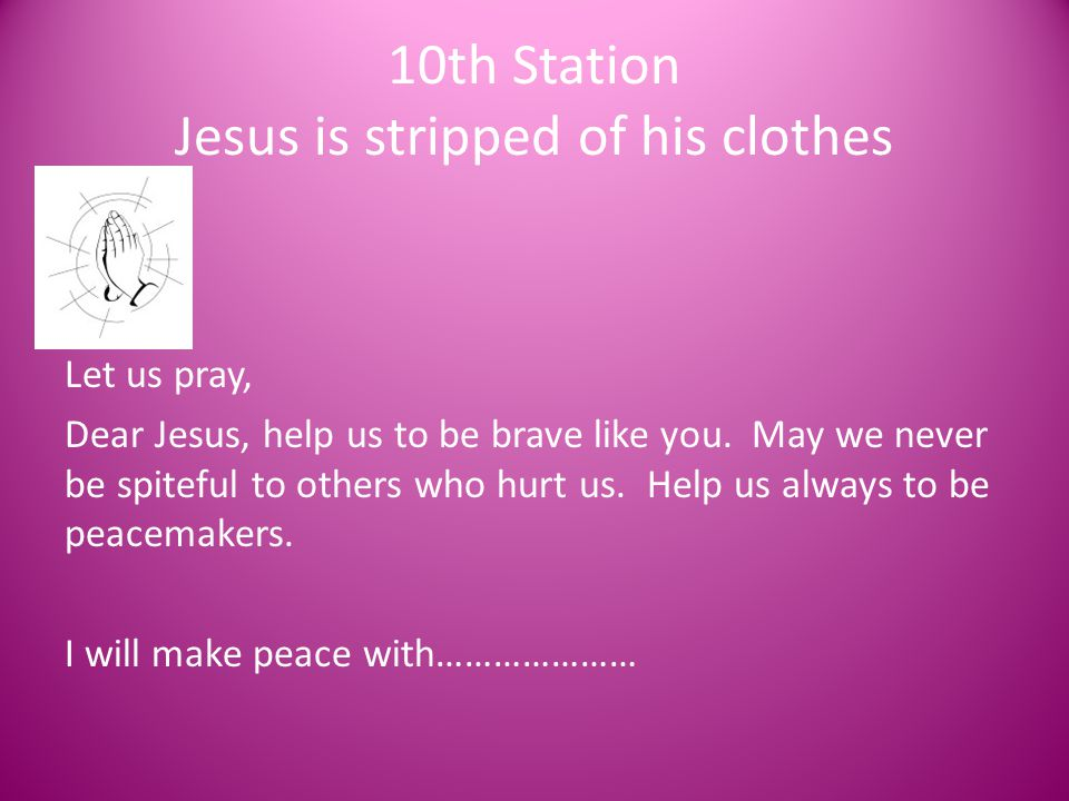 10th Station Jesus is stripped of his clothes