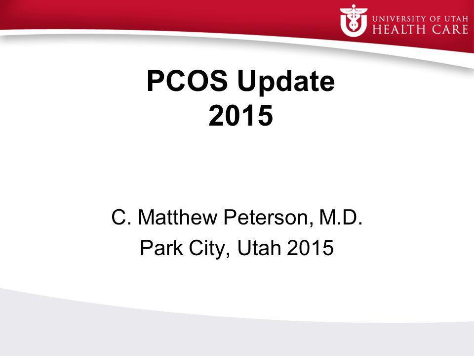 C. Matthew Peterson, M.D. Park City, Utah 2015
