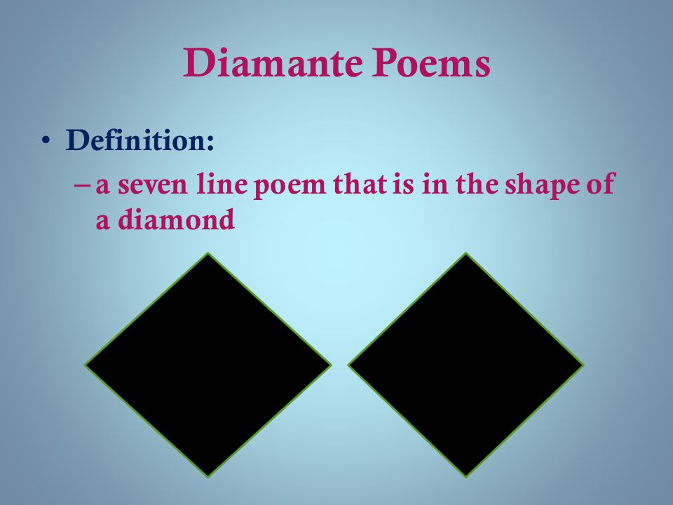 Diamante Poems Definition: