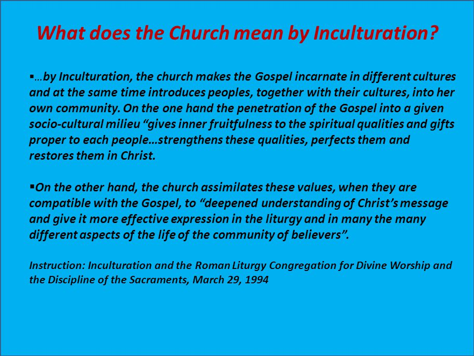 What does the Church mean by Inculturation