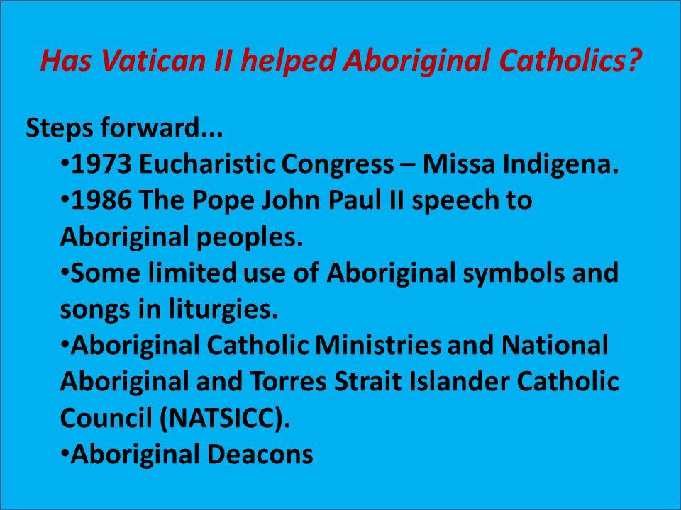 Has Vatican II helped Aboriginal Catholics