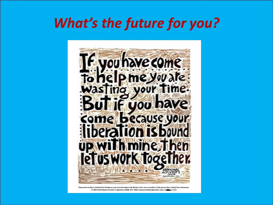 What's the future for you