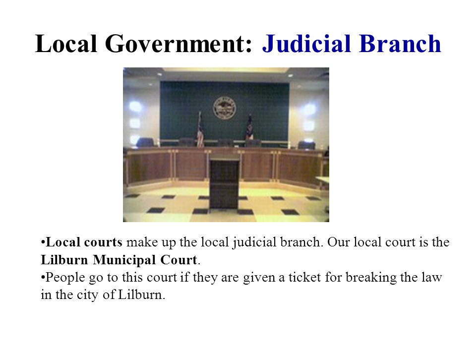 Local Government: Judicial Branch