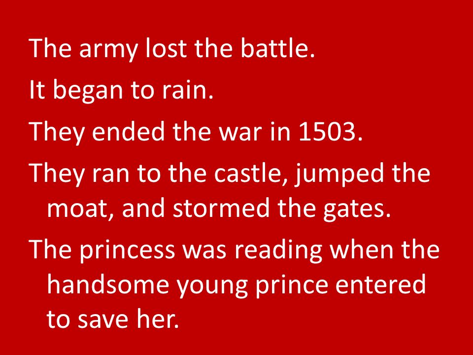 The army lost the battle. It began to rain. They ended the war in 1503