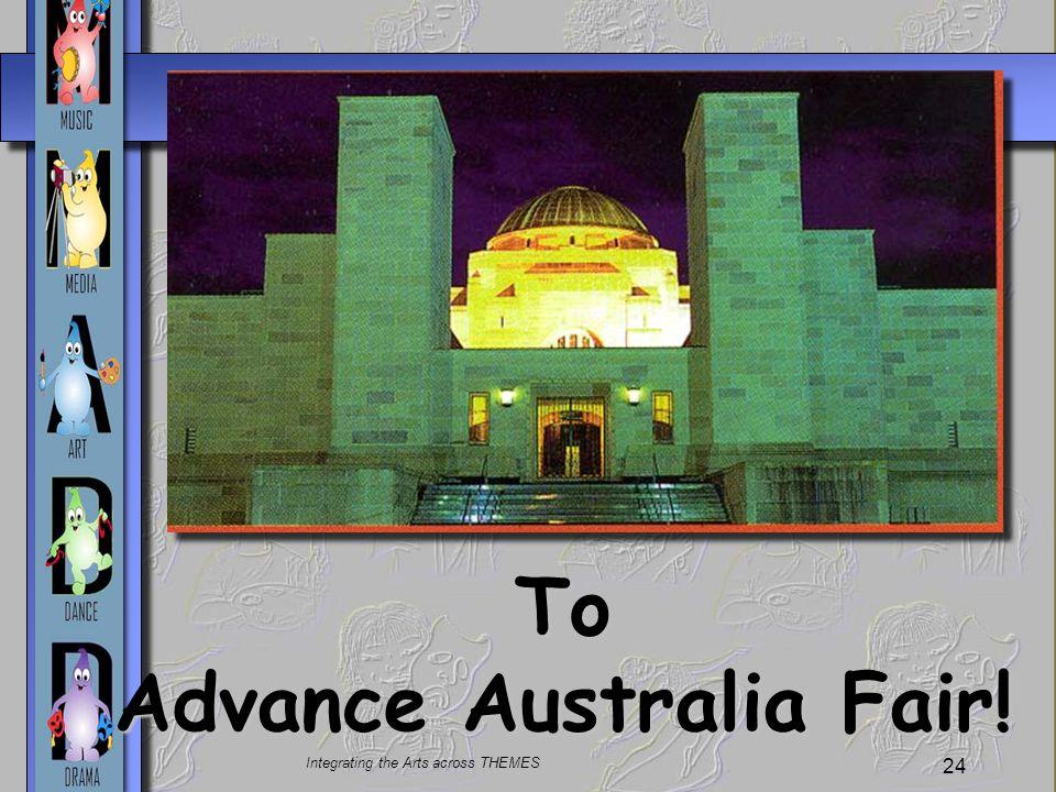 To Advance Australia Fair!
