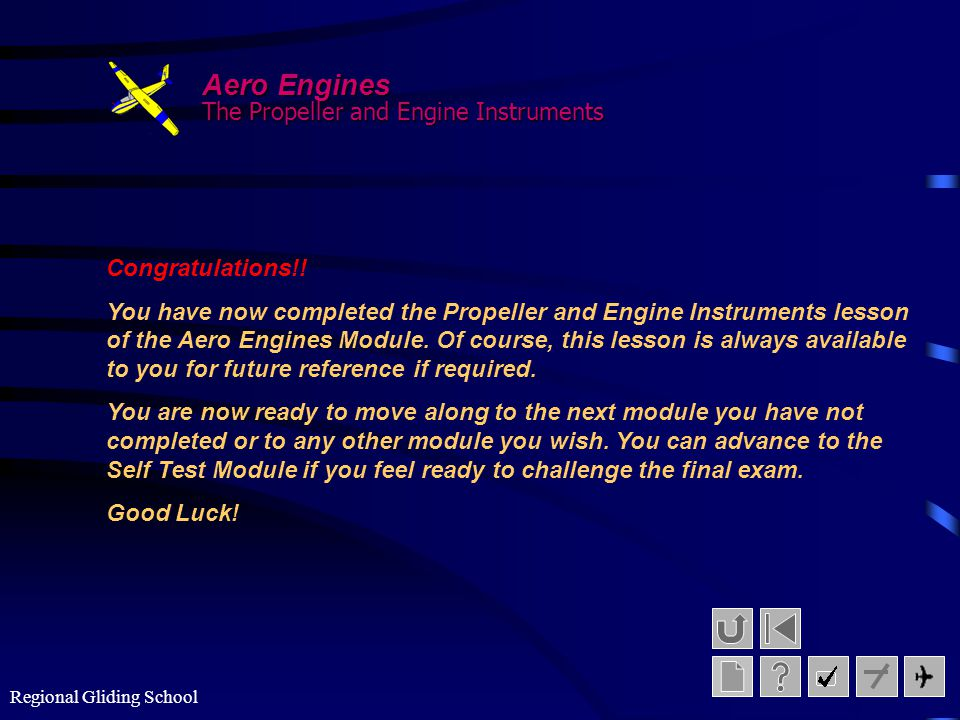 Aero Engines The Propeller and Engine Instruments Congratulations!!