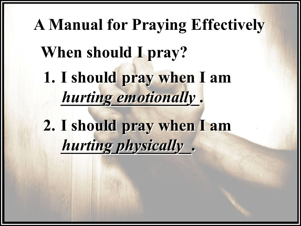 A Manual for Praying Effectively