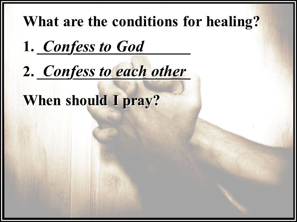 Confess to God Confess to each other