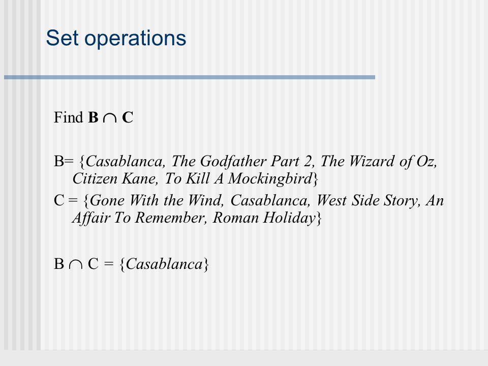 Set operations Find B  C