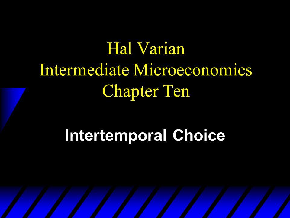 Hal Varian Intermediate Microeconomics Chapter Ten