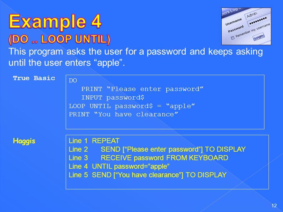 Example 4 (DO .. LOOP UNTIL)