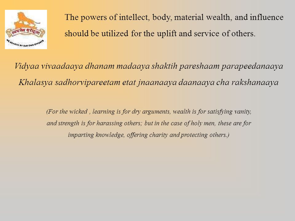 The powers of intellect, body, material wealth, and influence