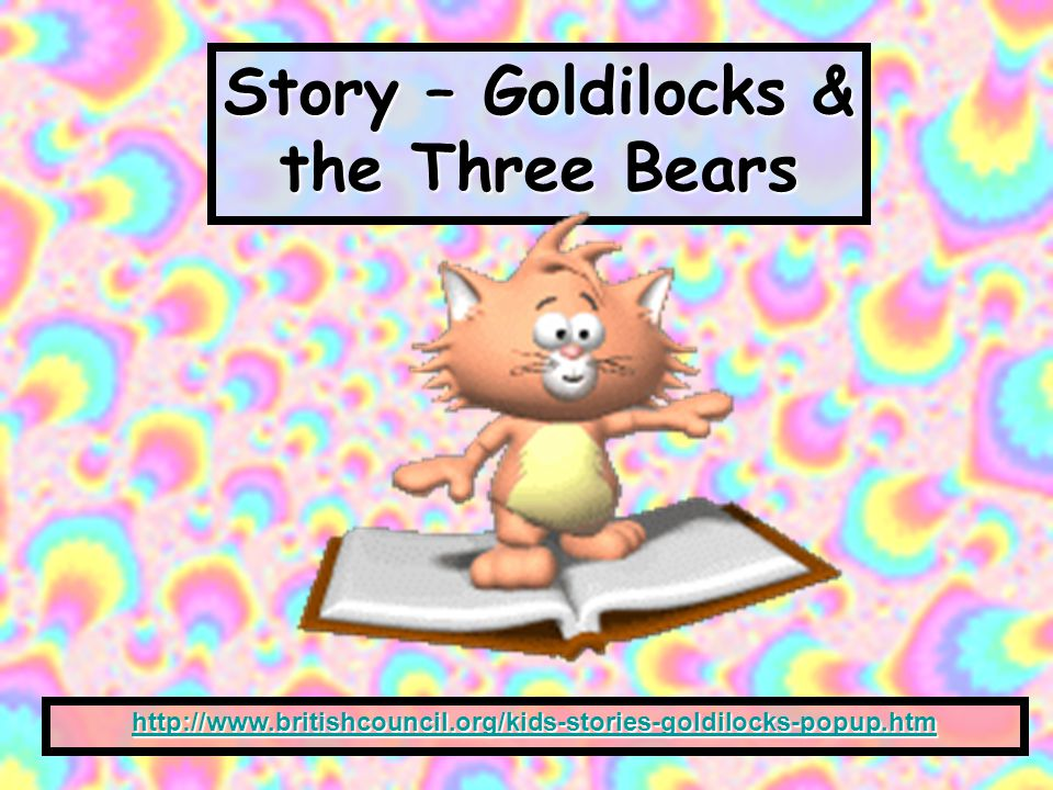 Story – Goldilocks & the Three Bears