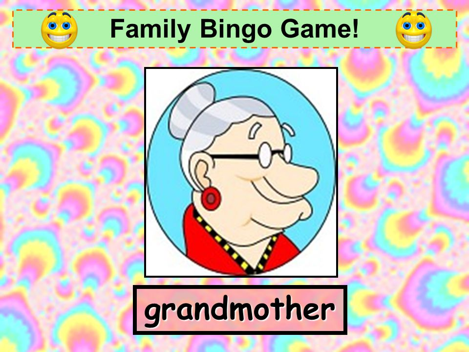 Family Bingo Game! grandmother
