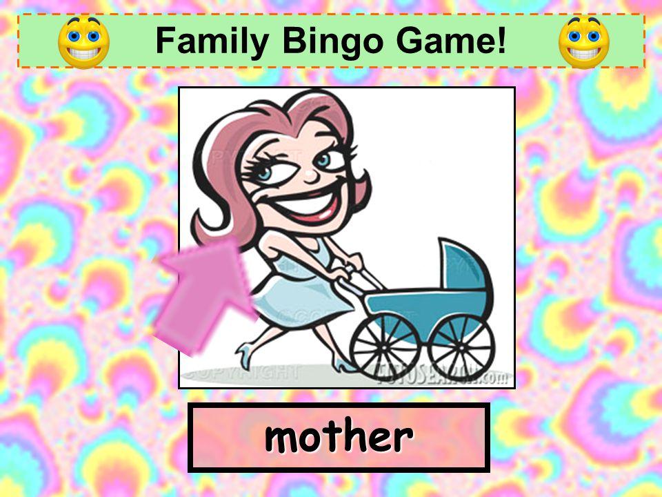 Family Bingo Game! mother