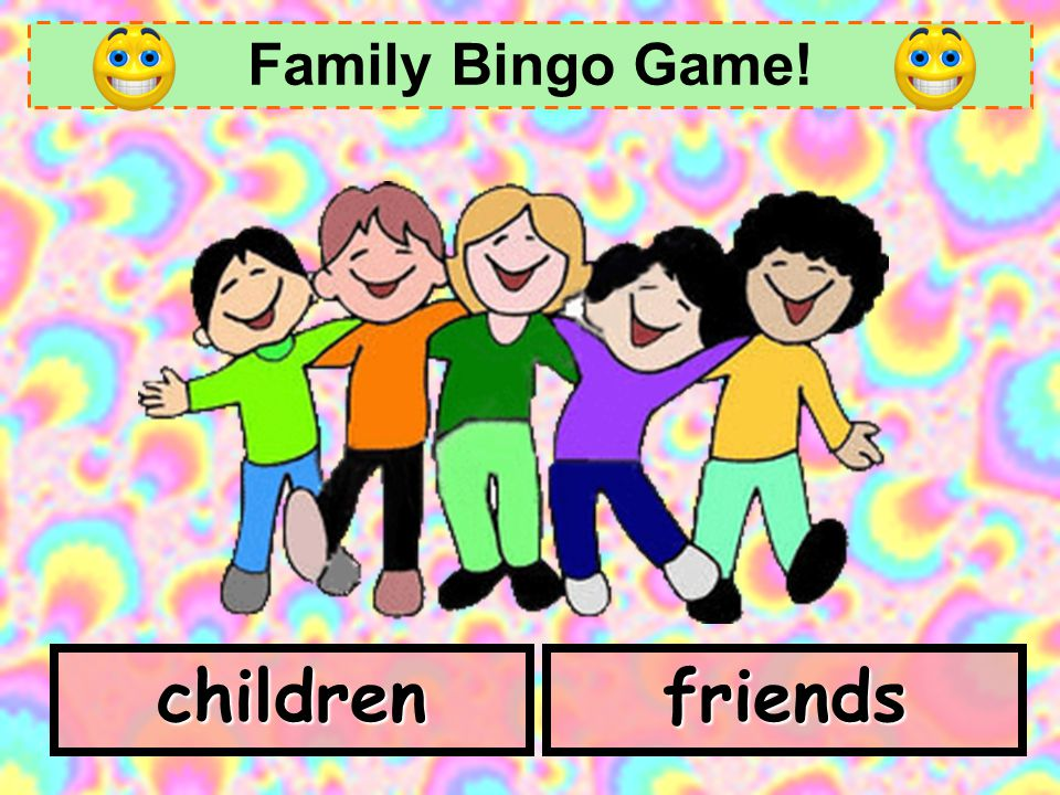 Family Bingo Game! children friends