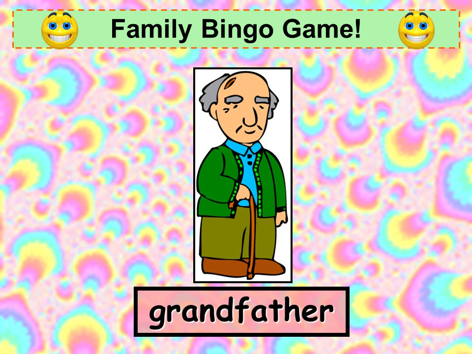 Family Bingo Game! grandfather