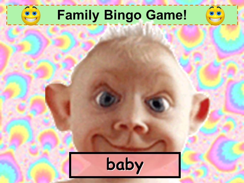 Family Bingo Game! baby