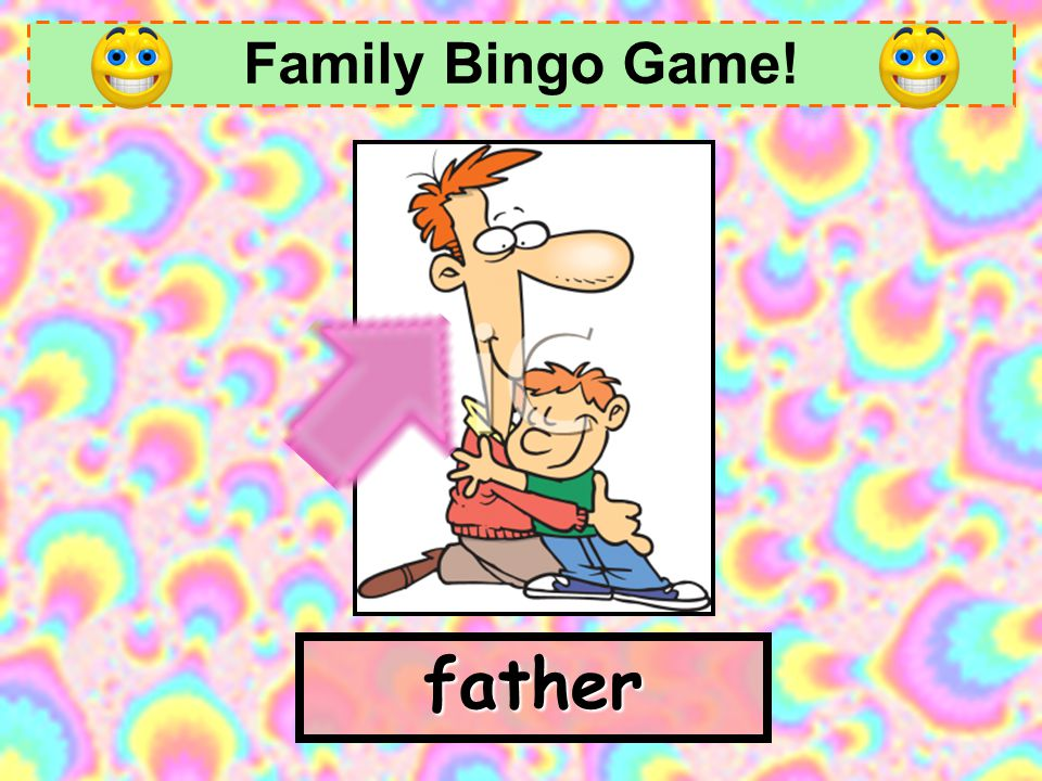 Family Bingo Game! father