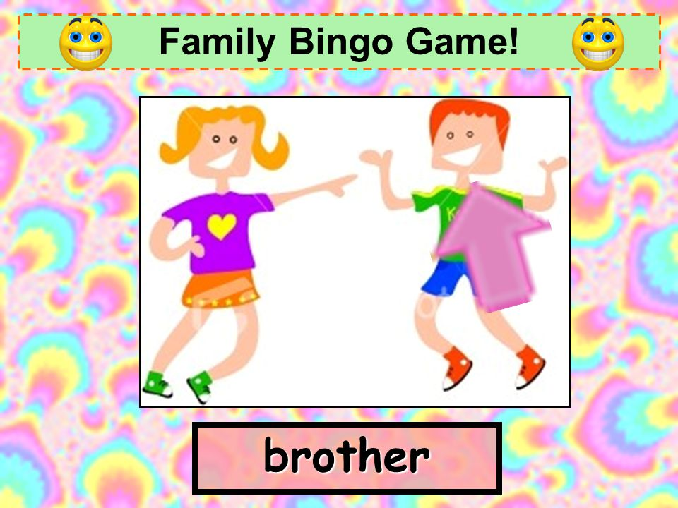 Family Bingo Game! brother