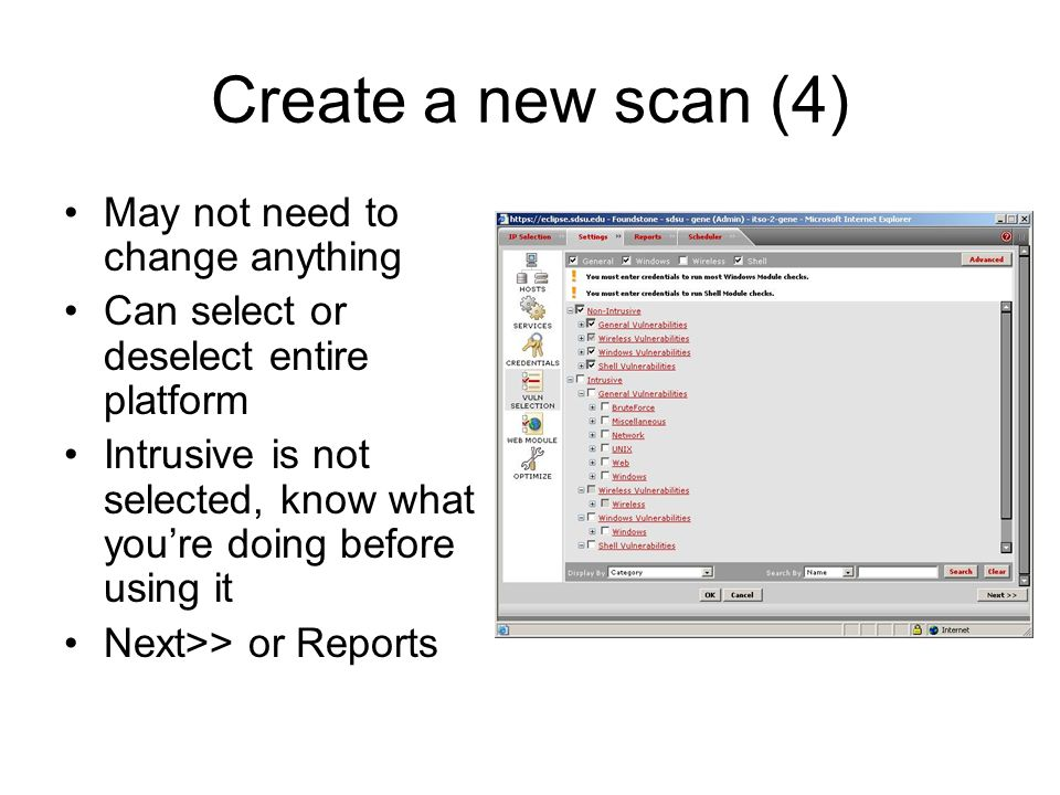 Create a new scan (4) May not need to change anything