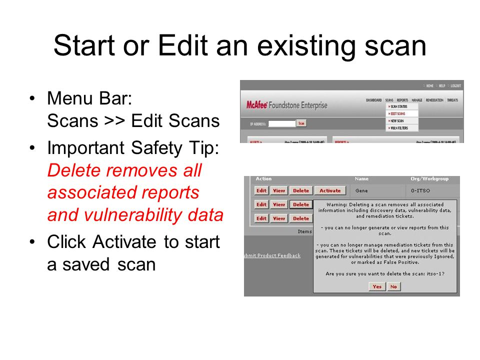 Start or Edit an existing scan