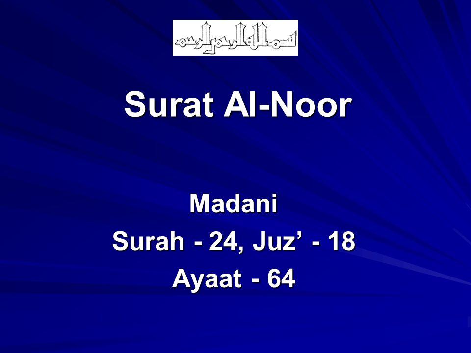 Surat Al-Noor Madani Surah - 24, Juz' - 18 Ayaat - 64