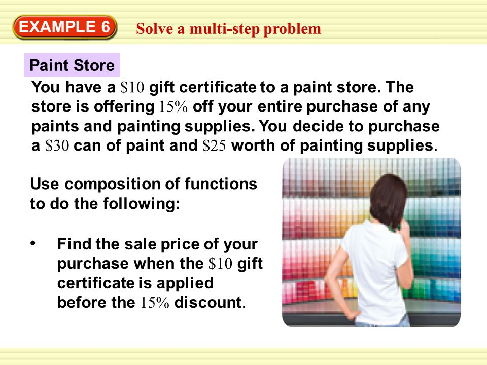 EXAMPLE 6 Solve a multi-step problem. Paint Store.