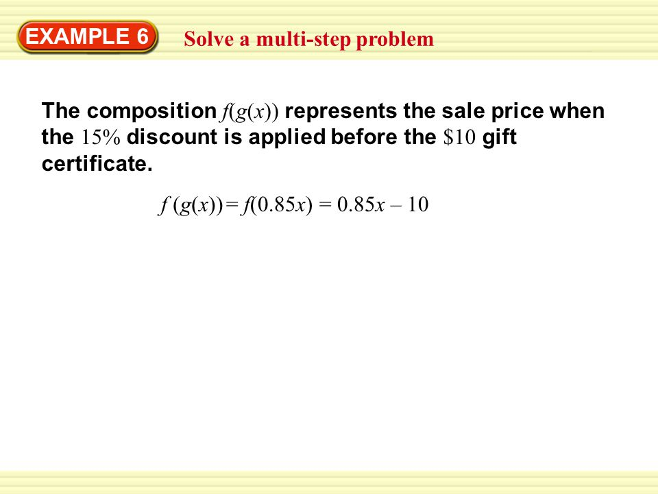 EXAMPLE 6 Solve a multi-step problem.