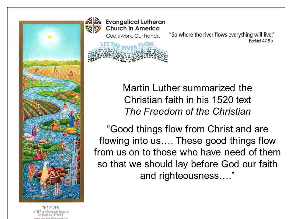 Martin Luther summarized the Christian faith in his 1520 text The Freedom of the Christian