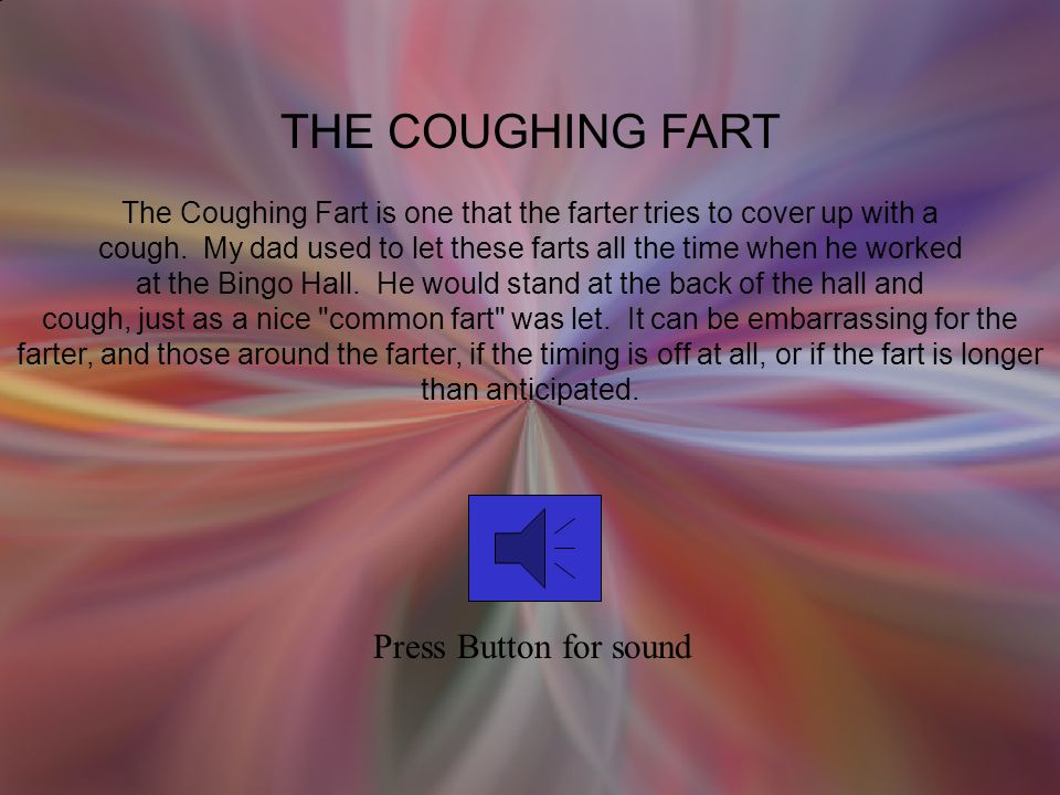 THE COUGHING FART Press Button for sound