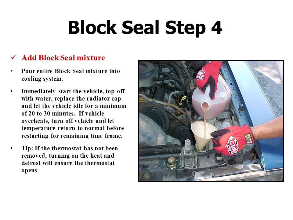 Block Seal Step 4 Add Block Seal mixture