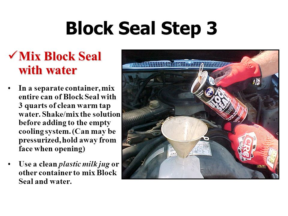 Block Seal Step 3 Mix Block Seal with water