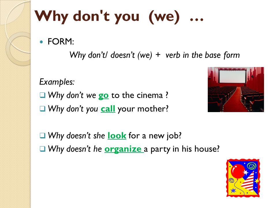 Why don't/ doesn't (we) + verb in the base form