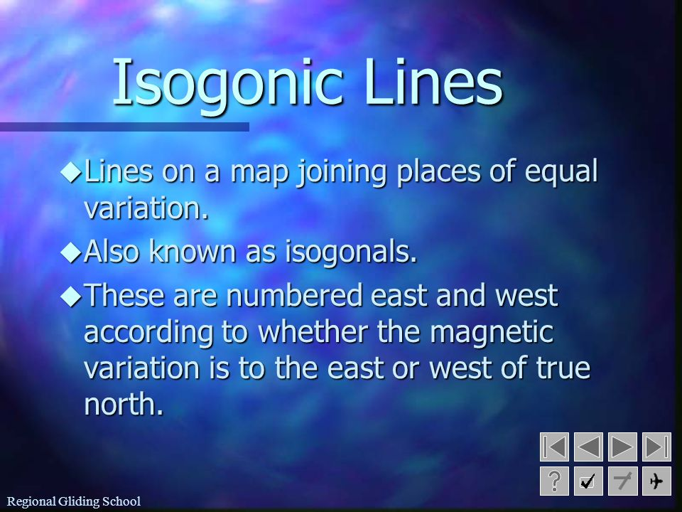 Isogonic Lines Lines on a map joining places of equal variation.