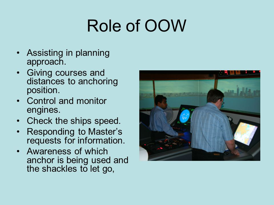 Role of OOW Assisting in planning approach.