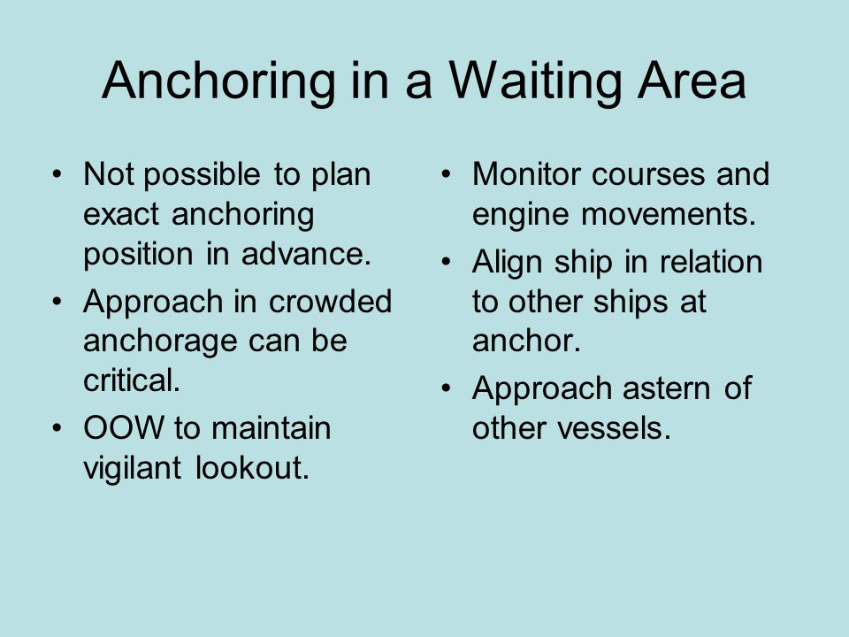 Anchoring in a Waiting Area