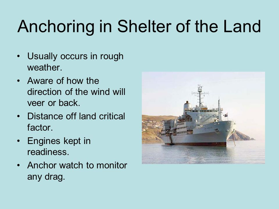 Anchoring in Shelter of the Land
