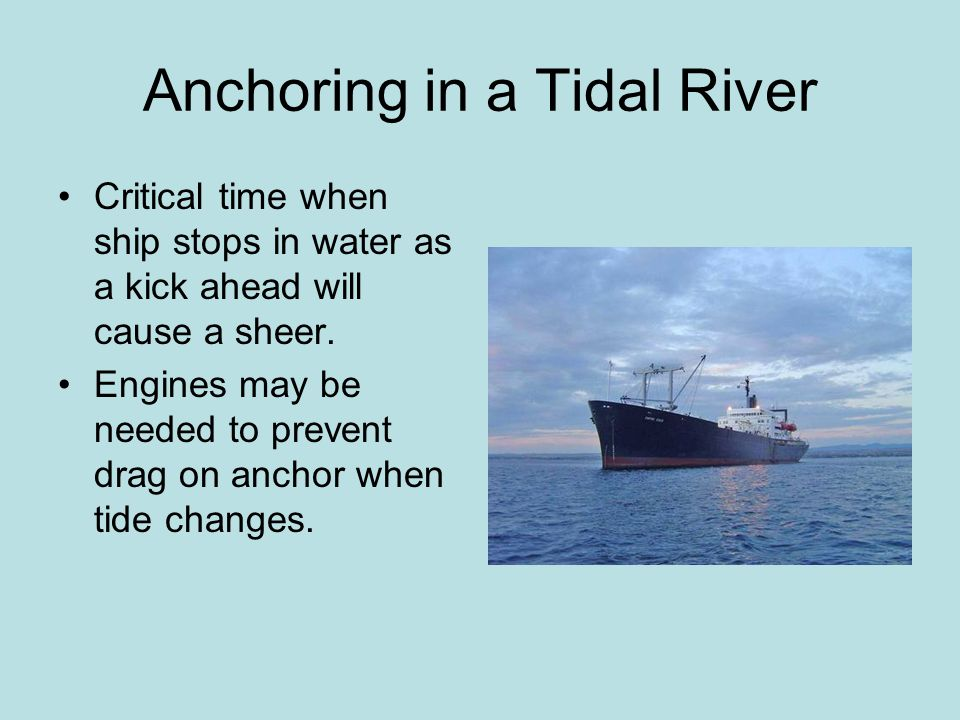 Anchoring in a Tidal River