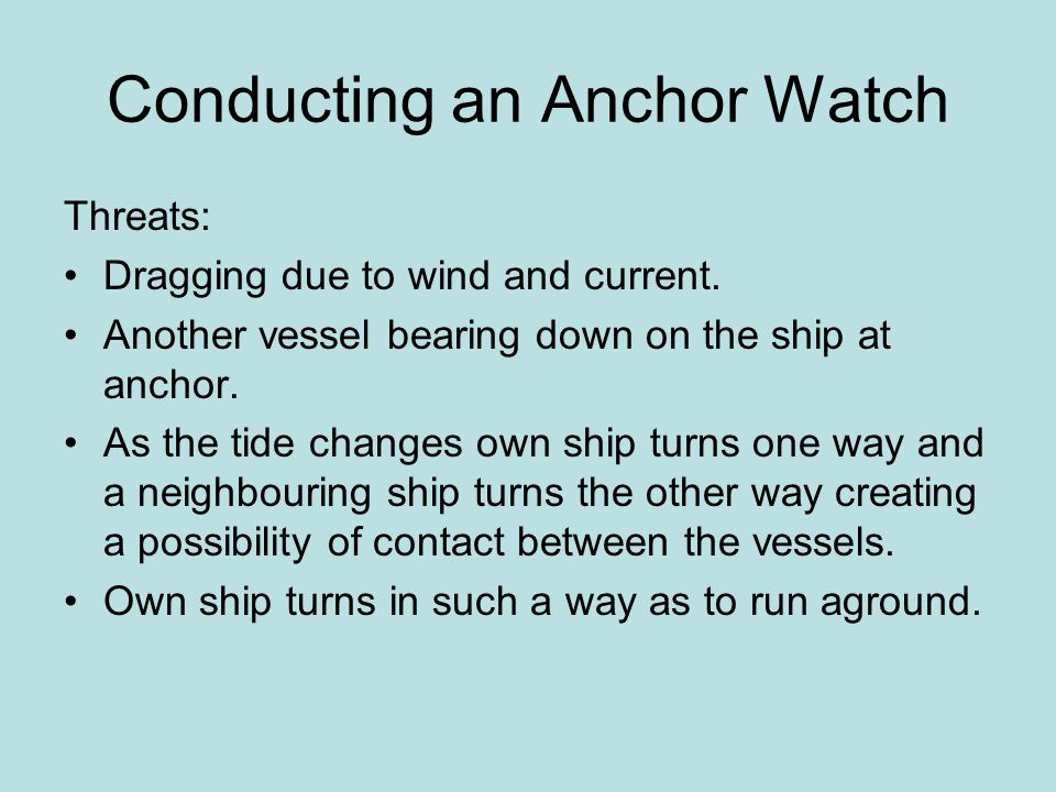 Conducting an Anchor Watch