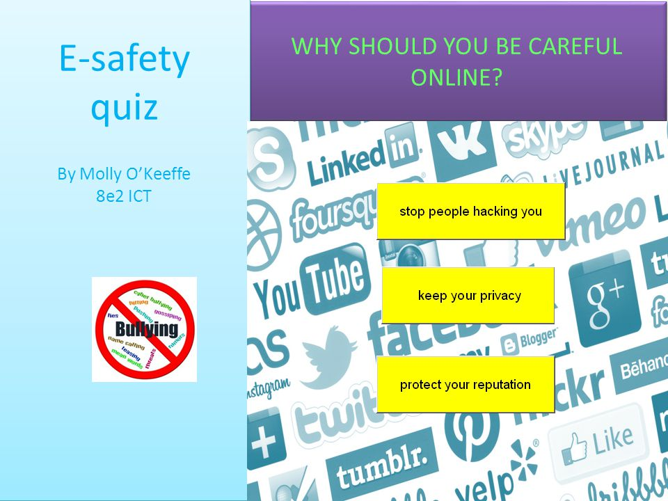 WHY SHOULD YOU BE CAREFUL ONLINE