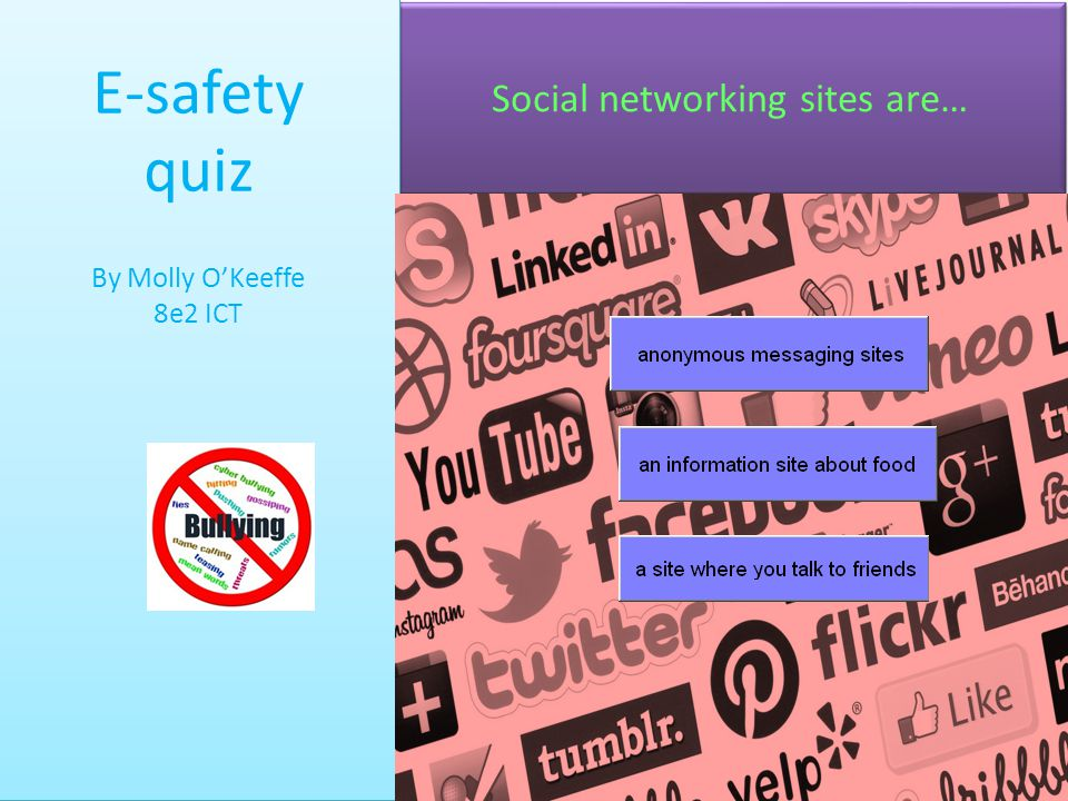 Social networking sites are…