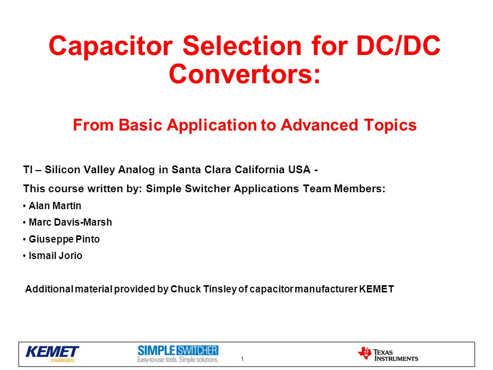 Capacitor Selection for DC/DC Convertors: From Basic Application to Advanced Topics
