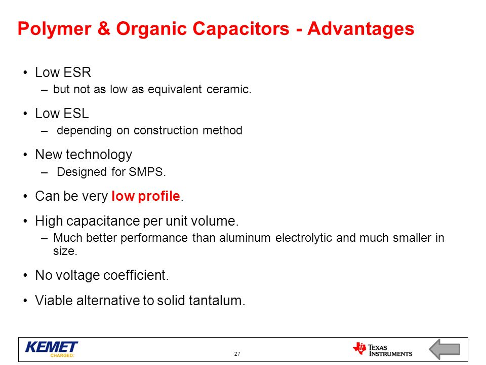 Polymer & Organic Capacitors - Advantages