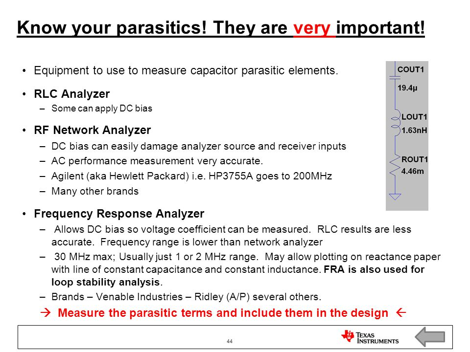 Know your parasitics! They are very important!
