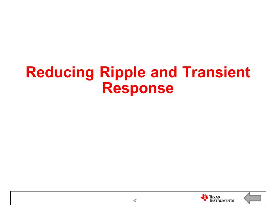 Reducing Ripple and Transient Response