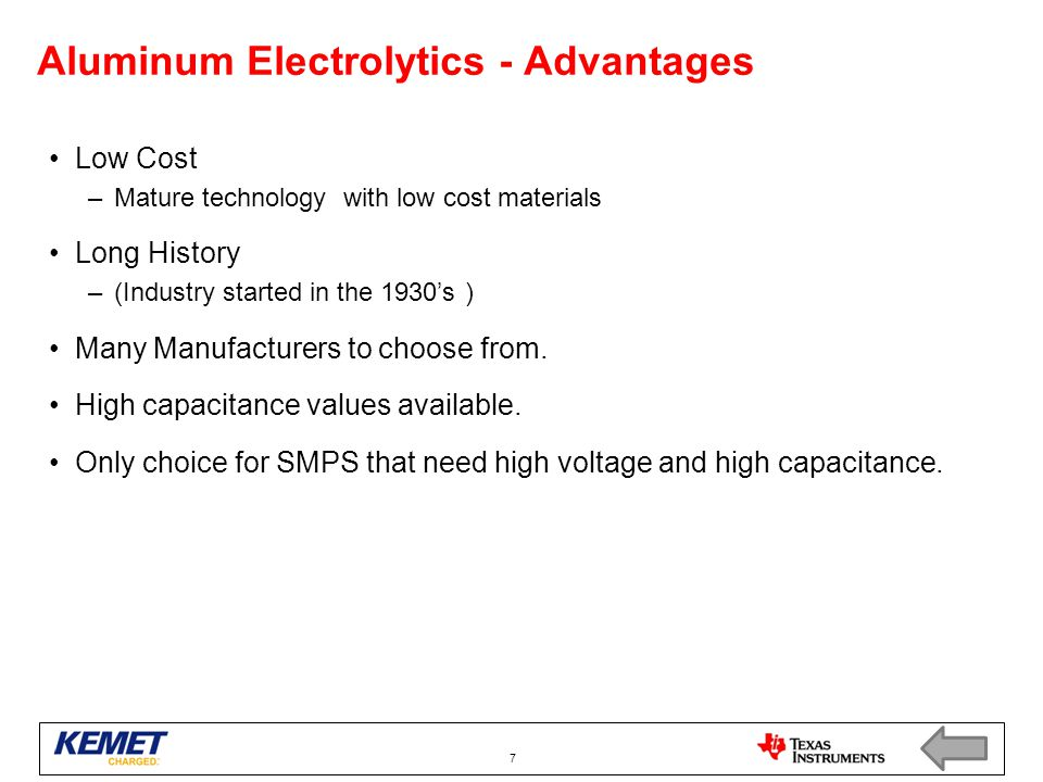Aluminum Electrolytics - Advantages