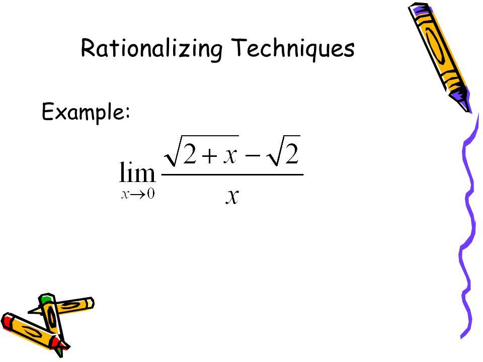 Rationalizing Techniques