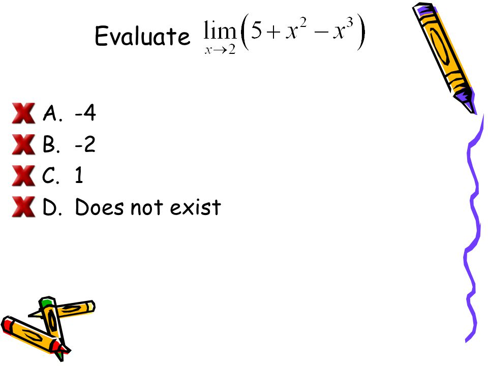 Evaluate -4 -2 1 Does not exist