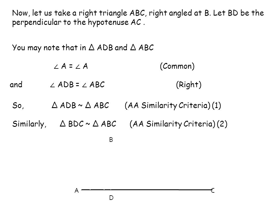 You may note that in Δ ADB and Δ ABC